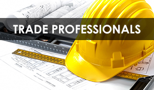 Trade Professionals | We have exciting programs to enhance your business